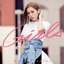 [初回仕様]Girls(通常盤)/西野カナ[CD]【返品種別A】