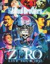 【送料無料】三代目J Soul Brothers LIVE TOUR 2012 「0〜ZERO〜」/三代目 J Soul Brothers[Blu-ray]【返...