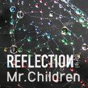 【送料無料】REFLECTION{Drip}(通常盤)/Mr.Children[CD]【返品種別A】