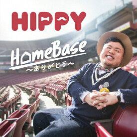 【送料無料】HomeBase 〜ありがとう〜/HIPPY[CD+DVD]【返品種別A】