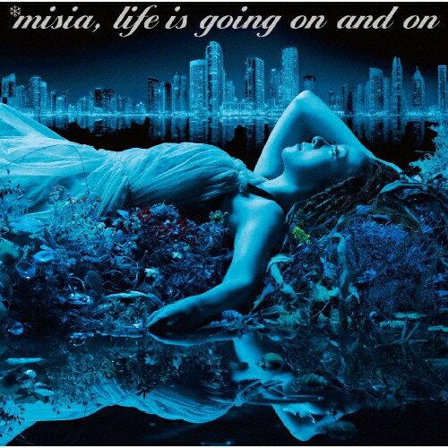 【送料無料】Life is going on and on/MISIA[CD]通常盤【返品種別A】