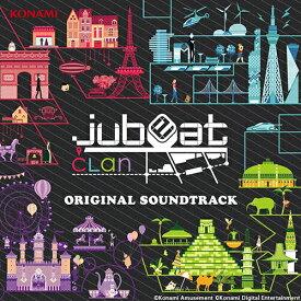 jubeat clan ORIGINAL SOUNDTRACK/ゲーム・ミュージック[CD]【返品種別A】