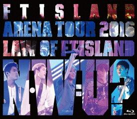 【送料無料】[枚数限定]Arena Tour 2016 -Law of FTISLAND:N.W.U-/FTISLAND[Blu-ray]【返品種別A】