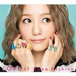 【送料無料】[限定盤]LOVE it(初回生産限定盤)/西野カナ[CD+DVD]【返品種別A】