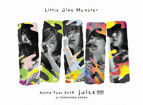 【送料無料】[枚数限定][限定版]Little Glee Monster Arena Tour 2018 - juice !!!!! - at YOKOHAMA ARENA(Blu-ray/初回生産限定盤)/Little Glee Monster[Blu-ray]【返品種別A】