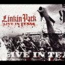 【送料無料】[枚数限定]ライヴ・イン・テキサス/リンキン・パーク[CD+DVD]【返品種別A】