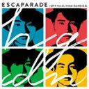 エスカパレード(通常盤)/Official髭男dism[CD]【返品種別A】