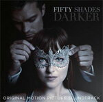 FIFTY SHADES DARKER(ORIGINAL MOTION PICTURE SOUNDTRACK)【輸入盤】▼/VARIOUS ARTISTS[CD]【返品種別A】