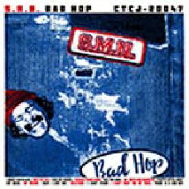 BAD HOP/S.M.N.[CD]【返品種別A】