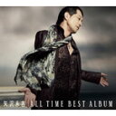 【送料無料】ALL TIME BEST ALBUM/矢沢永吉[CD]通常盤【返品種別A】