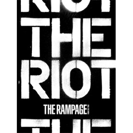 【送料無料】[限定盤][初回仕様]THE RIOT【CD+2DVD】/THE RAMPAGE from EXILE TRIBE[CD+DVD]【返品種別A】