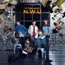 N.W.U/FTISLAND[CD]通常盤【返品種別A】