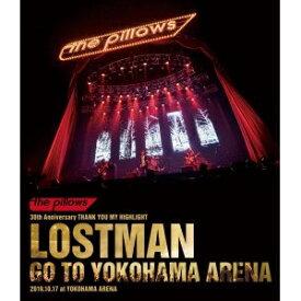 【送料無料】[枚数限定][限定版]LOSTMAN GO TO YOKOHAMA ARENA 2019.10.17 at YOKOHAMA ARENA【初回限定盤/Blu-ray】/the pillows[Blu-ray]【返品種別A】