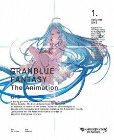 【送料無料】[限定版]GRANBLUE FANTASY The Animation 1(完全生産限定版)/アニメーション[Blu-ray]【返品種別A】