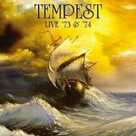 LIVE '73 & '74 【輸入盤】▼/TEMPEST (UK)[CD]【返品種別A】