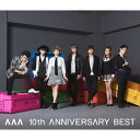 【送料無料】AAA 10th ANNIVERSARY BEST/AAA[CD]【返品種別A】