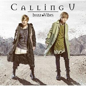 TVアニメ『魔術士オーフェンはぐれ旅』OP主題歌 「Calling U」【アーティスト盤】/buzz★Vibes[CD+DVD]【返品種別A】