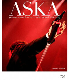 【送料無料】ASKA premium ensemble concert -higher ground- 2019-2020 [Blu-ray Disc+2CD]/ASKA[Blu-ray]【返品種別A】
