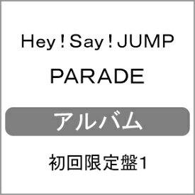 【送料無料】[枚数限定][限定盤]PARADE(初回限定盤1)【CD+DVD】/Hey!Say!JUMP[CD+DVD]【返品種別A】