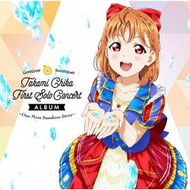 【送料無料】LoveLive! Sunshine!! Takami Chika First Solo Concert Album/高海千歌(伊波杏樹)from Aqours[CD]【返品種別A】