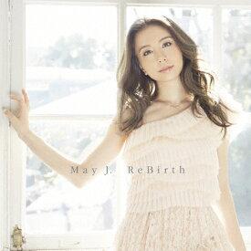 ReBirth(DVD付)/May J.[CD+DVD]【返品種別A】