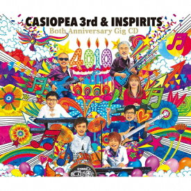 【送料無料】『4010』Both Anniversary Gig CD/CASIOPEA 3rd & INSPIRITS[Blu-specCD2]【返品種別A】