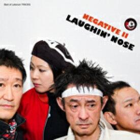 NEGATIVE II/ラフィン・ノーズ[CD][紙ジャケット]【返品種別A】