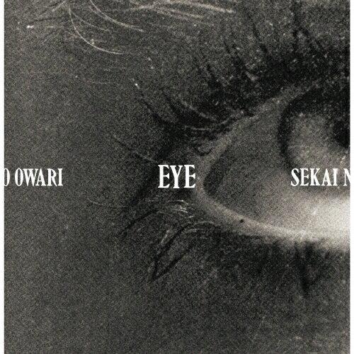 【送料無料】[限定盤][先着特典付]Eye【初回限定盤/CD+DVD】/SEKAI NO OWARI[CD+DVD]【返品種別A】