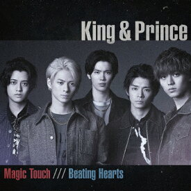 Magic Touch/Beating Hearts(通常盤)/King & Prince[CD]【返品種別A】