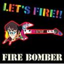 マクロス7 LET'S FIRE!!/Fire Bomber[CD]【返品種別A】