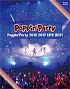 【送料無料】Poppin'Party 2015-2017 LIVE BEST/Poppin'Party[Blu-ray]【返品種別A】