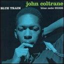 BLUE TRAIN[輸入盤]/JOHN COLTRANE[CD]【返品種別A】