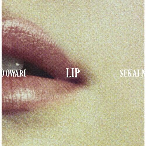 【送料無料】[限定盤][先着特典付]Lip【初回限定盤/CD+DVD】/SEKAI NO OWARI[CD+DVD]【返品種別A】