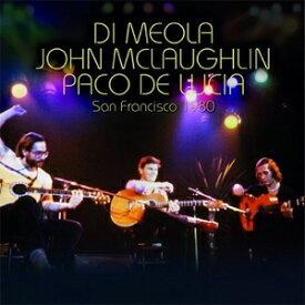 [枚数限定][限定盤]SAN FRANCISCO 1980 【輸入盤】▼/AL DI MEOLA / JOHN McLAUGHLIN / PACO DE LUCIA[CD]【返品種別A】