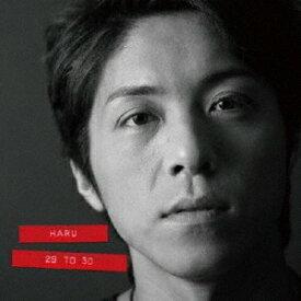29 to 30/HARU[CD]【返品種別A】