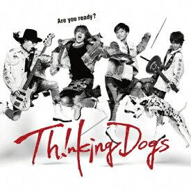 [枚数限定][限定盤]Are you ready?(初回生産限定盤)/Thinking Dogs[CD+DVD]【返品種別A】