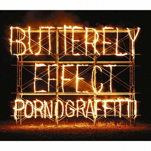 【送料無料】[限定盤]BUTTERFLY EFFECT(初回生産限定盤)/ポルノグラフィティ[CD+DVD]【返品種別A】