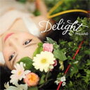 【送料無料】Delight/miwa[CD]通常盤【返品種別A】