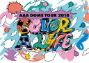 【送料無料】AAA DOME TOUR 2018 COLOR A LIFE(通常盤/DVD)/AAA[DVD]【返品種別A】