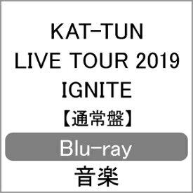 【送料無料】KAT-TUN LIVE TOUR 2019 IGNITE/KAT-TUN[Blu-ray]【返品種別A】