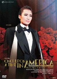 【送料無料】『ONCE UPON A TIME IN AMERICA』【DVD】/宝塚歌劇団雪組[DVD]【返品種別A】