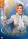 【送料無料】『CASANOVA』【DVD】/宝塚歌劇団花組[DVD]【返品種別A】