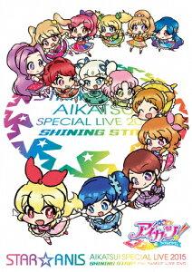 STAR☆ANISアイカツ!スペシャルLIVETOUR2015SHININGSTAR*ForFAMILYLIVEDVD|STAR☆ANIS|LABM-7176