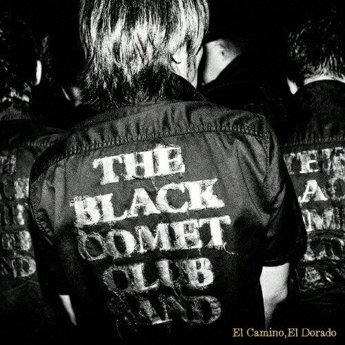 El Camino,El Dorado/THE BLACK COMET CLUB BAND[CD]【返品種別A】