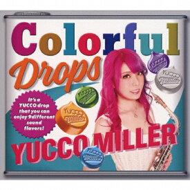 【送料無料】[枚数限定][限定盤]Colorful Drops【初回限定盤】/ユッコ・ミラー[CD+DVD]【返品種別A】