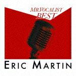 【送料無料】[枚数限定][限定盤]MR.ボーカリスト ベスト(初回生産限定盤)/エリック・マーティン[CD+DVD]【返品種別A】