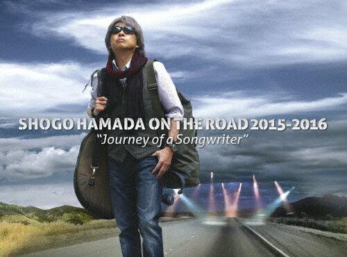 "【送料無料】[限定版]SHOGO HAMADA ON THE ROAD 2015‐2016""Journey of a Songwriter""(完全生産限定盤)【Blu-ray】/浜田省吾[Blu-ray]【返品種別A】"
