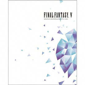 【送料無料】FINAL FANTASY V ORIGINAL SOUNDTRACK REVIVAL DISC(Blu-ray Disc Music)/ゲーム・ミュージック[Blu-ray]【返品種別A】