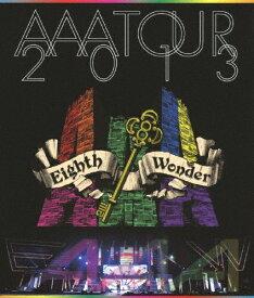 【送料無料】AAA TOUR 2013 Eighth Wonder/AAA[Blu-ray]【返品種別A】