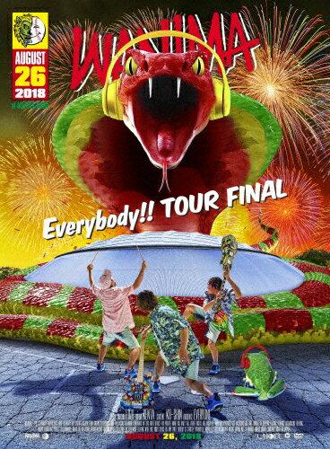 【送料無料】Everybody!! TOUR FINAL/WANIMA[DVD]【返品種別A】